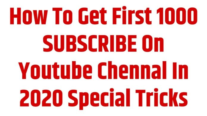 How To get First 1000 Subscribe On Youtube